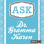 Ask Dr. Gramma Karen featured image